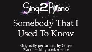Somebody That I Used To Know - Gotye (Piano Backing Track) karaoke cover