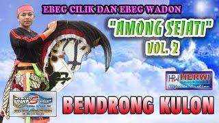 """Video 03. BENDRONG KULON - EBEG PURBALINGGA  """"AMONG SEJATI"""" Vol. 02 MP3, 3GP, MP4, WEBM, AVI, FLV Agustus 2018"""