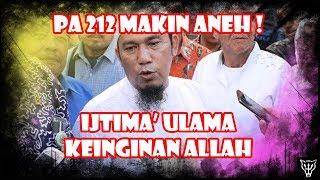 Video Makin Aneh, PA 212 Bilang Ijtima Ulama Adalah Keinginan Allah MP3, 3GP, MP4, WEBM, AVI, FLV Agustus 2018