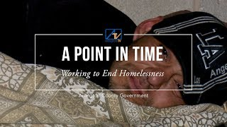 A Point In Time: Working to End Homelessness