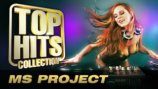 MS Project -Top Hits Collection. Golden Memories. The Greatest Hits.
