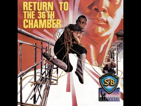 Return To The 36th Chamber - 1980 - (2014 Trailer)