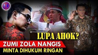 Video Zumi Zola N4ngis Minta Dihu-kum Ringan! Lupa Ahok? MP3, 3GP, MP4, WEBM, AVI, FLV Januari 2019