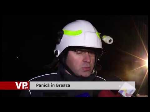 Panică în Breaza