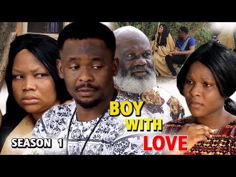 BOY WITH LOVE SEASON 1 - New Movie 2019 Latest Nigerian Nollywood Movie Full HD