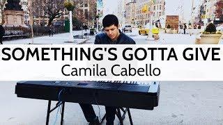 "Video ""Something's Gotta Give"" - Camila Cabello - Piano Cover by Niko the Piano Man (Niko Kotoulas) MP3, 3GP, MP4, WEBM, AVI, FLV Februari 2018"