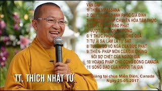 Vấn đáp: Thiền Vipassana-Quý trọng hạnh phúc gia đình - TT. Thích Nhật Từ