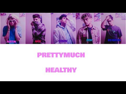 PRETTYMUCH Healthy Lyric Video