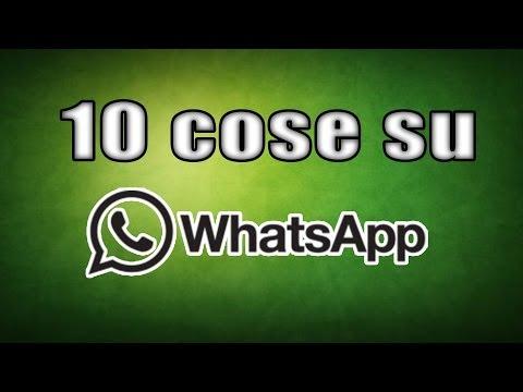 10 cose che non sai su whatsapp