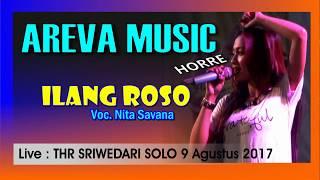 ILANG ROSO Nita Savana AREVA MUSIC THR SRIWEDARI 2017
