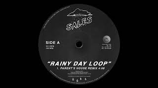 SALES  - Rainy Day Loop (Parent's House Remix)