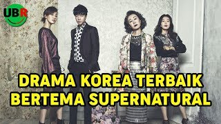 Video 12 Drama Korea Terbaik Bertemakan Supranatural MP3, 3GP, MP4, WEBM, AVI, FLV Januari 2018