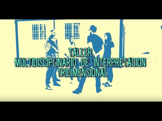 Taller Multidisciplinario de Interpretación Tridimensional en Homenaje Mathias Goeritz