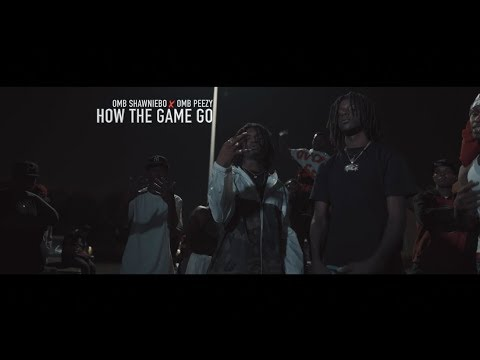 OMB ShawnieBo Ft. OMB Peezy – How The Game Go