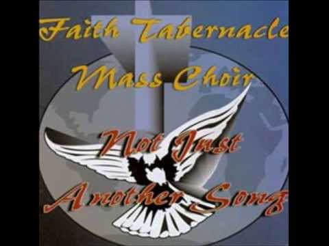 Spend Some Time With Jesus by Faith Tabernacle Mass Choir (1996)