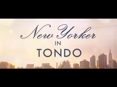 new yorker from tondo New yorker from tondo or any similar topic specifically for you totoy) goodness, you look like a tondo super-producti09n in technicolor tony, my little pal of the alley how are you (she gives her hand to tony) but sit down everybody sit down.