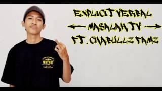 Download Lagu Explicit Verbal - Masalah TV Ft. Chabullz Famz Mp3