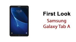 Samsung Galaxy Tab A First Look