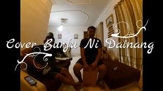 Lagu Batak Cover - Burju Ni Dainang