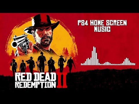 Red Dead Redemption 2 Official Soundtrack - PS4 Home Screen Music | HD 60fps (With Visualizer)