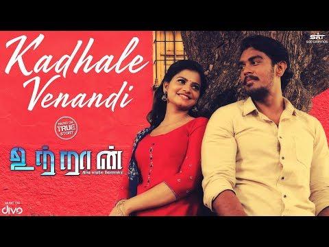 UTRAAN - Kadhale Venandi Lyric Video