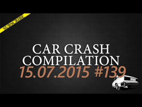Car crash compilation #139 | Подборка аварий 15.07.2015