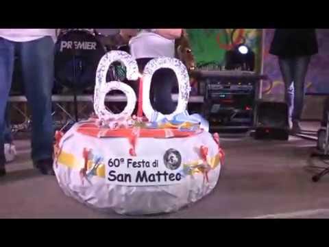 EDIZIONE 60 DELLA FESTA DI SAN MATTEO