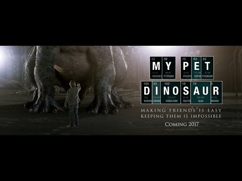 My Pet Dinosaur - (HD) Official Trailer, 2017.