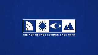 The North Face Summer Base Camp   Survival Skills with Manoah by The North Face
