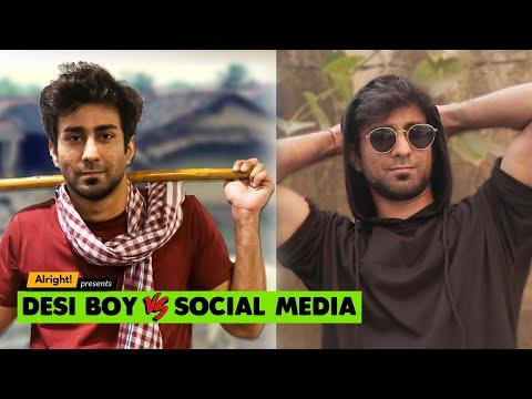 Alright! | Desi Boy Vs. Social Media ft. Ambrish Verma, Akhilesh Vats