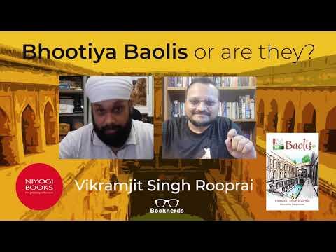 Bhootiya Baolis or are they? | Delhi Heritage | Vikramjit Singh Rooprai