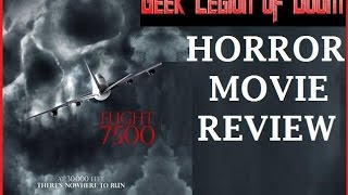 FLIGHT 7500 ( 2014 Ryan Kwanten ) Horror Movie Review