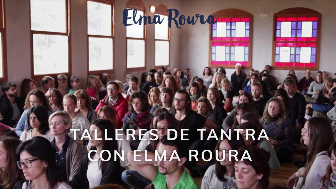 Talleres de Tantra con Elma Roura