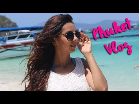 My Phuket Vlog | What To Do In Thailand | Travel Suggestions Guide