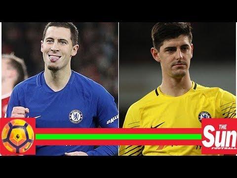 Real Madrid eye Chelsea duo Eden Hazard andThibaut Courtois