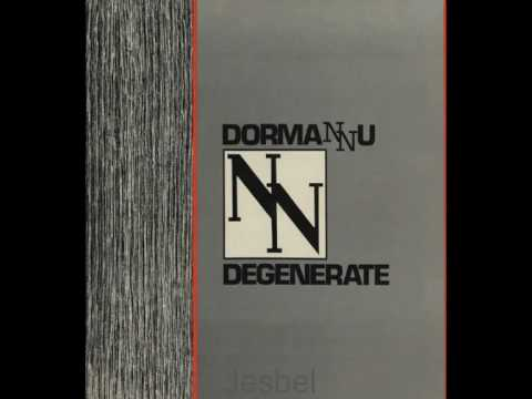 Dormannu - Degenerate (Club) (1984)