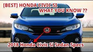 7. [BEST] 2018 Honda Civic Si Sedan Specs