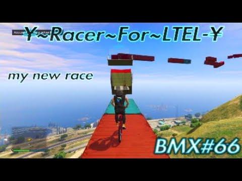 Hard BMX#66/ ¥~Racer~for~LTEL~¥ my new race