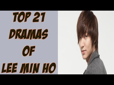 Lee Min Ho Korean Dramas List - My Top 21 Favorite Lee Min Ho Dramas