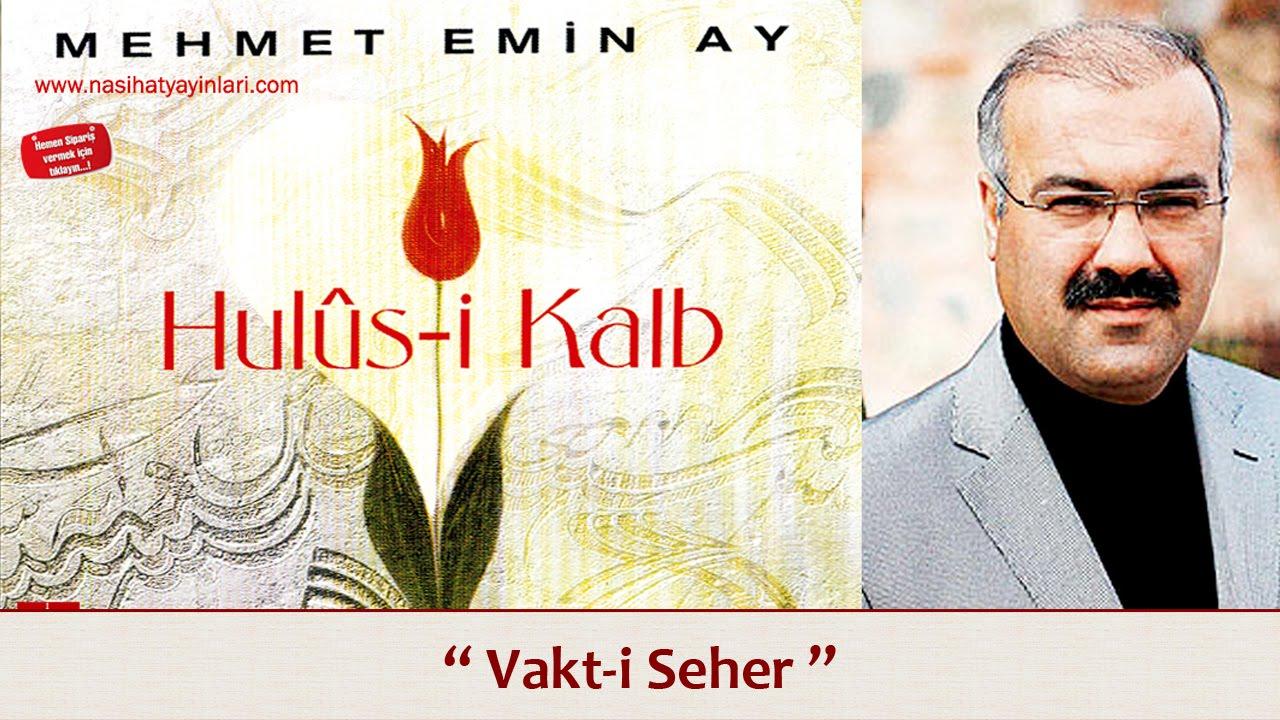 Mehmet Emin Ay – Vakti Seher Sözleri