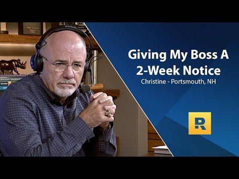 I'm Giving My Boss My 2 Week Notice - Any Advice?