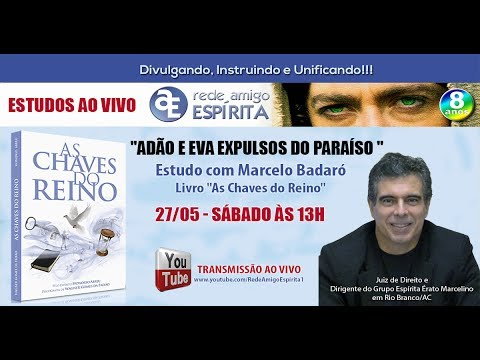 Adão e Eva expulsos do Paraíso - 2ª parte Estudo do do livro As Chaves do Reino com Marcelo Badaró