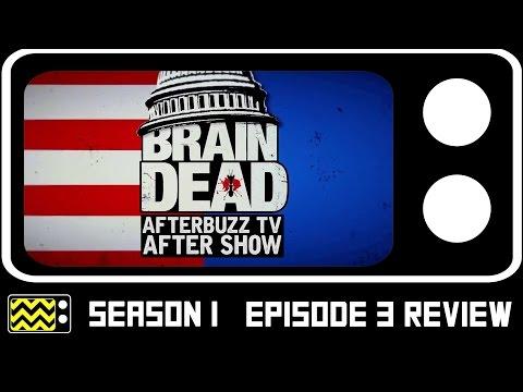 BrainDead Season 1 Episode 3 Review & After Show | AfterBuzz TV