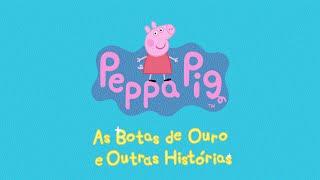 Peppa Pig: As Botas de Ouro e Outras Histórias - Trailer Oficial (dub) [HD]
