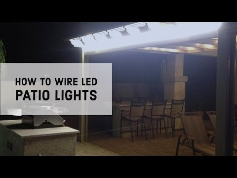 , title : 'How to Wire LED Patio Lights'