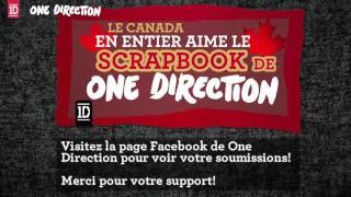 Le Canada En Entier Aime Le Scrapbook de One Direction