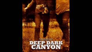 Nonton Deep Dark Canyon Soundtracks Film Subtitle Indonesia Streaming Movie Download