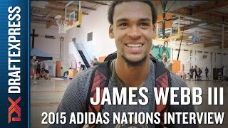 James Webb III 2015 Adidas Nations Interview