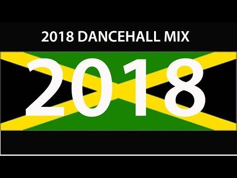 2018 DANCEHALL MIX (Vybz, Alkaline, Popcaan, Mavado, Tommy Lee, Konshens, Busy, Shenseea)