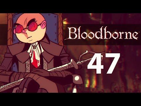 Northernlion Plays Again - Bloodborne [Episode 47] (Twitch VOD)